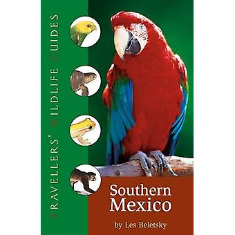Traveller's Wildlife Guide - Southern Mexico by Les Beletsky - 9781905