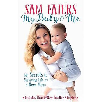 My Baby & Me by Sam Faiers - 9781911600176 Book