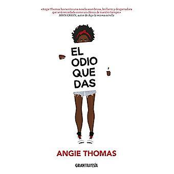El Odio Que Das by Angie Thomas - 9786075271781 Book