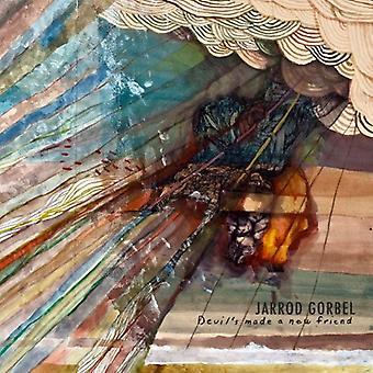 Jarrod Gorbel - Devil gemaakt met een nieuwe vriend [CD] USA import