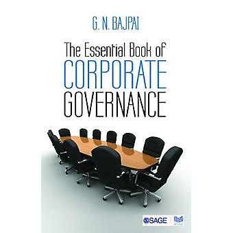 The Essential Book of Corporate Governance by G. N. Bajpai - 97893859