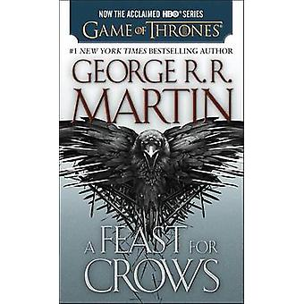 A Feast for Crows by George R R Martin - 9780553390568 Book