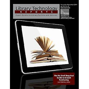 The No Shelf Required Guide to E-Book Purchasing by Sue Polanka - 978