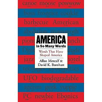 America in So Many Words : Words That Have Shaped America