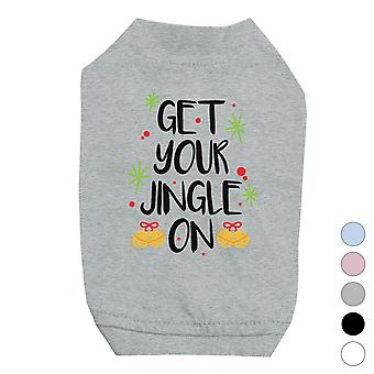 Get Your Jingle On Pets Shirt Funny Christmas Gift for Holiday
