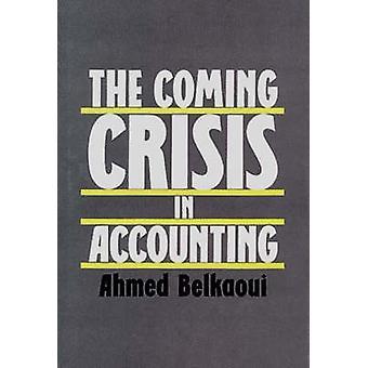 Den kommande krisen i redovisning av RiahiBelkaoui & Ahmed