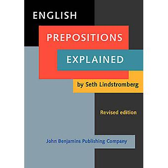 English Prepositions Explained  ltstronggtltstronggt by Seth Lindstromberg