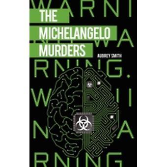 The Michelangelo Murders by Smith & Aubrey