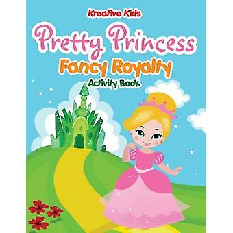Pretty Princess Fancy Royalty Coloring Book by Kreative Kids