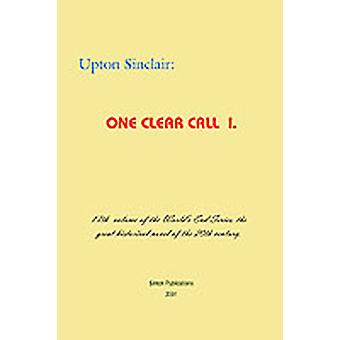 One Clear Call I. by Sinclair & Upton