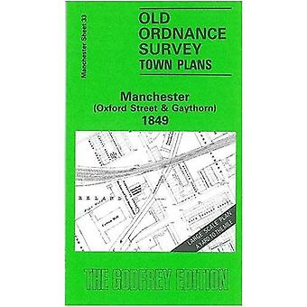 Oxford Street and Gaythorn (Old O.S. Maps of Manchester) [Facsimile] [Folded Map]