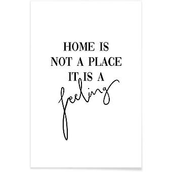 IMPRESSION JUNIQE - Home Is a Feeling - Citations et slogans Affiche en noir