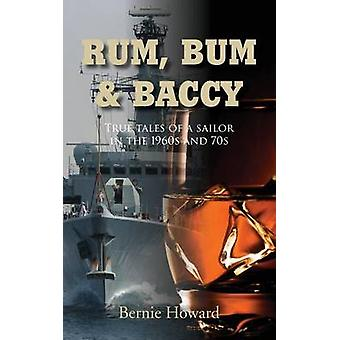 Rum Bum and Baccy by Howard & Bernie