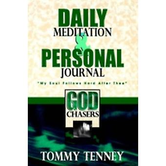 God Chasers Daily Meditation and Journal by Tenney & Tommy