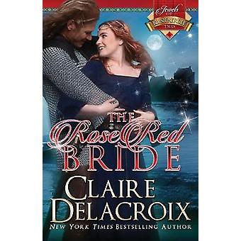 The Rose Red Bride by Delacroix & Claire