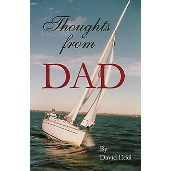 Thoughts from Dad by Edel & David