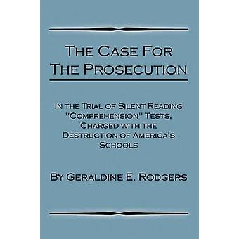 The Case for the Prosecution by Rodgers & Geraldine E.