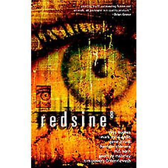 Redsine Eight by Jamieson & Trent