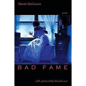 Bad Fame Poems von McGovern & Martin
