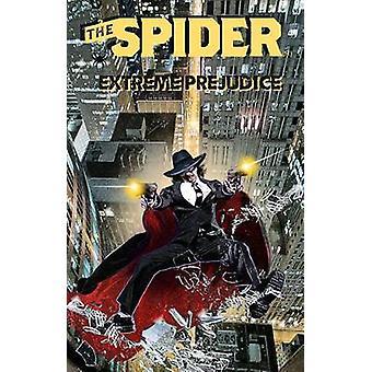 The Spider Extreme Prejudice by Gentile & Joe