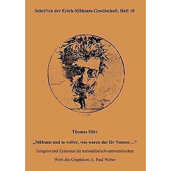 Thomas D RR M Hsam Und So Weiter Was Waren Das Fur Namen ... by ErichMuhsamGesellschaft
