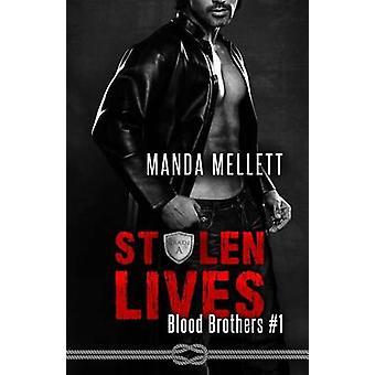 Stolen Lives by Mellett & Manda