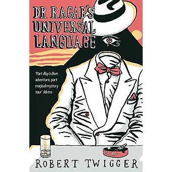 Dr Ragabs Universal Language by Twigger & Robert