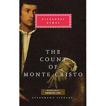 The Count of Monte Cristo by Alexandre Dumas & Introduction by Umberto Eco