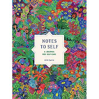 Notes to Self - A Journal for Self-Care by Lisa Currie - 9780143130888