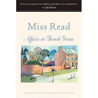 Affairs at Thrush Green by Miss Read - 9780618238576 Book