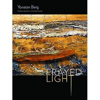 Frayed Light by Yonatan Berg - 9780819579126 Book