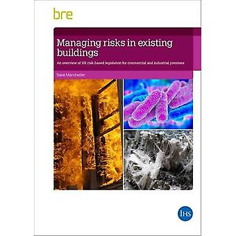 Managing Risks in Existing Buildings - An Overview of UK Risk-Based Le