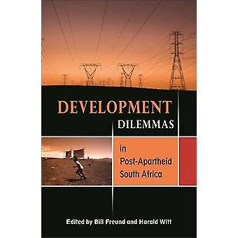 Dilemmes de développement en Afrique du Sud post-apartheid par Bill Freund -