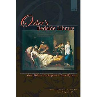 Osler's Bedside Library by Michael A. LaCombe - David J. Elpern - 978