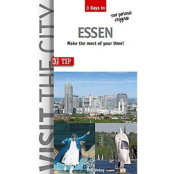 Visit the City - Essen (3 Days In) - Make the most of your time by Joh