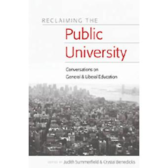 Reclaiming the Public University - Conversations on General and Libera