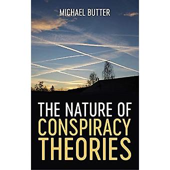 The Nature of Conspiracy Theories by Michael Butter & Translated by Sharon Howe