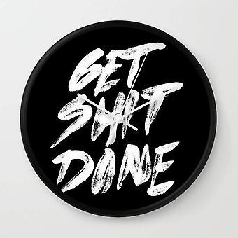 "Motivational ""get Shit Done"" - Wall Clock"