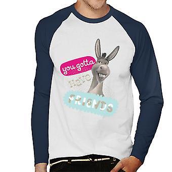 Shrek Donkey Du måste ha vänner män's Baseball Långärmad T-shirt
