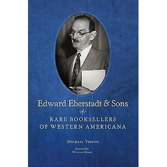 Edward Eberstadt &äytä Sons - Harvinaiset Kirjakaupat Länsi-Americana by