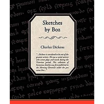 Sketches by Boz by Sketches by Boz - 9781605972770 Book