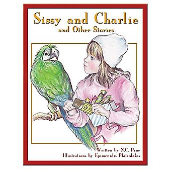 Sissy and Charlie - and Other Stories by N C Prue - 9781628381771 Book