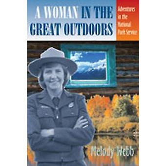 A Woman in the Great Outdoors by Melody Webb