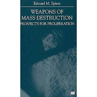 Weapons of Mass Destruction by Spiers & E.