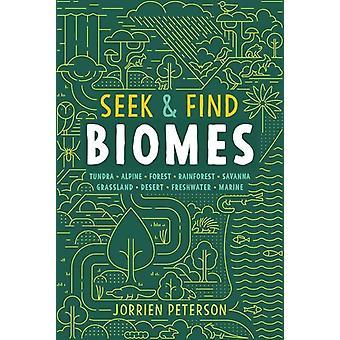 Seek and Find Biomes  Tundra Alpine Forest Rainforest Savanna Grassland Desert Freshwater Marine by Jorrien Peterson