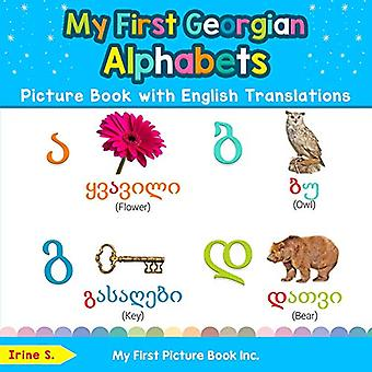 My First Georgian Alphabets� Picture Book with English Translations