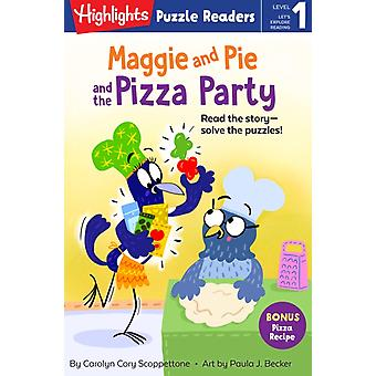 Maggie and Pie and the Pizza Party by Carolyn Cory Scoppettone & Illustrated by Paula Becker