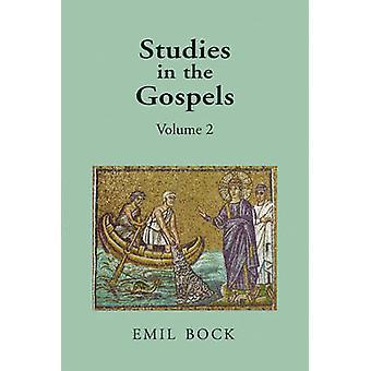 Studien in den Evangelien - v. 2 von Emil Bock - Margaret L. Mitchell - 97