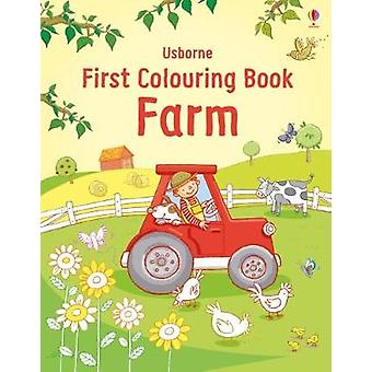 First Colouring Book Farm by Jessica Greenwell - 9781474946391 Book