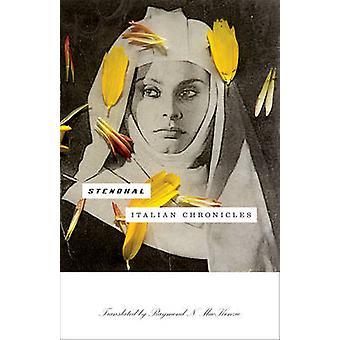 Chroniques italiennes de Stendhal - Raymond N. MacKenzie - 9781517900113